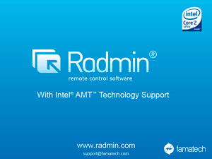 Famatech releases Radmin 3.3 with Intel® AMT (Active Management Technology) Support